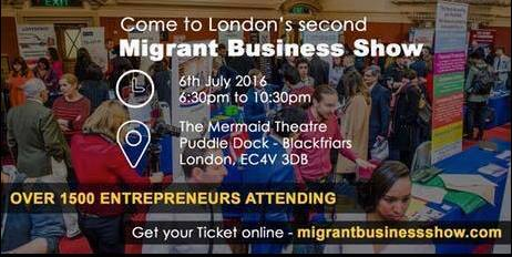 LONDON'S SECOND BUSINESS SHOW FOR MIGRANTS