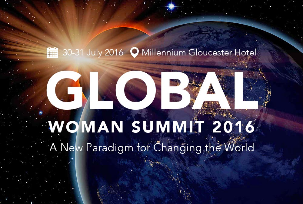 GLOBAL WOMAN SUMMIT – A NEW PARADIGM TO CHANGE THE WORLD